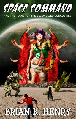 Space Command and the Planet of the Bejewelled Concubines