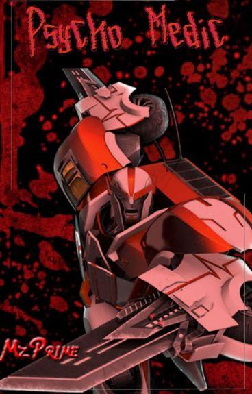 Psycho Medic |Transformers|