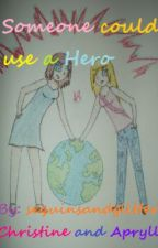 Someone could use a hero (hetalia fanfic) by sequinsandglitter