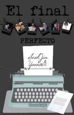 El final perfecto || Sujin by DisasterKnight