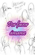 Por favor...ámame  (underswap sansxfrisk) by Yue-De-Sabiduria