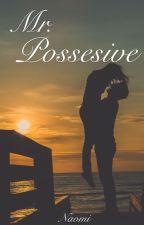 Mr. Possessive by Snickersderpy