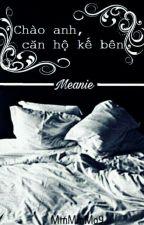 [Meanie Couple][Longfic I M] Chào anh, căn hộ kế bên by MmMmMo9
