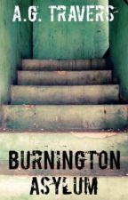 Burnington Asylum by AGTravers