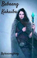 Babaeng Kakaiba  || Completed | by hcnivnajking