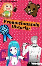 ♥ Promocionando historias ♥ by Yumiko_de_sagitario