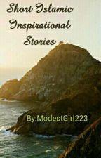 Short Islamic Inspirational Stories by ModestGirl223