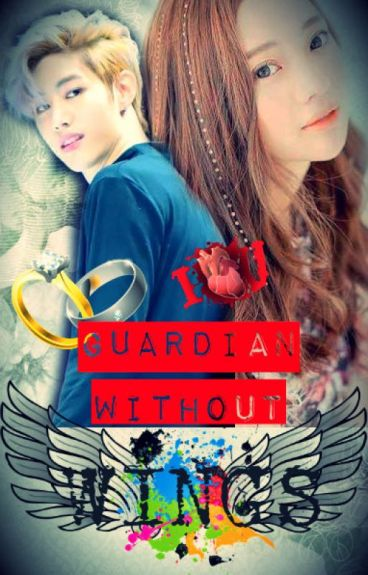 Guardian Without Wings [ MARK GOT7 FF MARRIAGE LIFE]