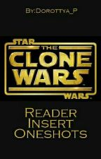 The Clone Wars (Reader Insert Oneshots) by Dorottya_P