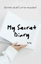 MY DIARY (In Progress) by offlineforeva
