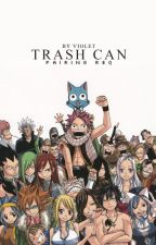 Trash Can  by LucyDragneel4ever