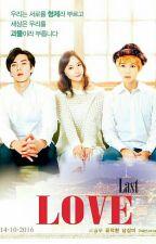 Last Love (HunStal/SeStal) by Ohsehun1818