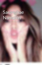 Saranghae Namchin  by swaggykyeopta
