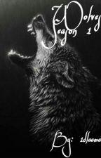 Wolves Season 1 by 1dlaama