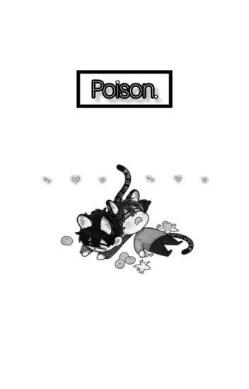✡ Poison. ✡ [TERMINADA.]