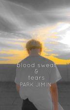 Blood Sweat And Tears ( 18++ ) by -taekookmin-