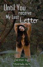 •Μέχρι να λάβεις το τελευταίο μου γράμμα•[Got7] by StavroulaKim