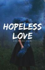 hopeless love ~ kyh ❌ by lxgxbrious