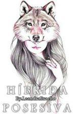 Híbrida Posesiva - #3 [TP] by -Leandraobc
