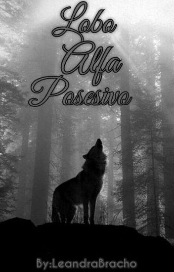 Lobo Alfa Posesivo - #2 [TP]
