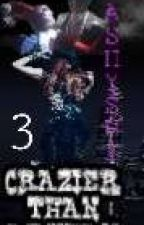 Crazier Than Arkham (Book Three) {Completed} by AshyShy