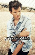 Habitación 1369 - (Louis y tu) - TERMINADA by ItsValeGonzalez