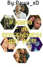 #Jalina - du entscheidest den Weg  by Pawa_xD
