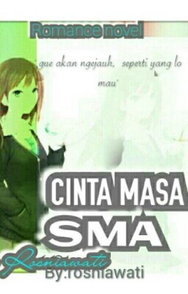 CINTA MASA SMA ( END)