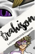 Trahison by -Clover-Charmz-