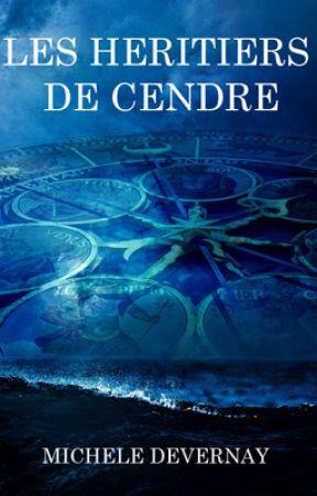 Les Héritiers de Cendre by MicheleDevernay