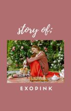 story of; exopink. by anyaacn