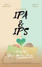 IPA & IPS by suciamelaniputri