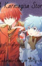 ( Karma X Nagisa ) A Karmagisa Story by LittleBetty12