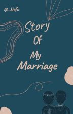 Story Of My Marriage by awcicak