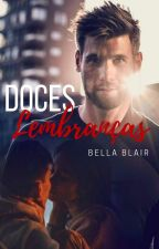 Doces Lembranças by BelaBlair