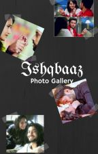 ISHQBAAZ ( Photo Gallery) by -Ishqbaaz-