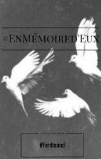 #EnMémoired'Eux by FerdinandBarda