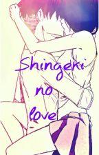 Shingeki No Love by Tonks_Is_Here