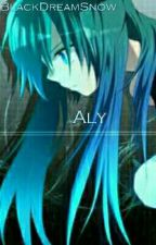 Aly {TERMINE} by BlackDreamSnow