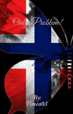 Only problem! -M&M {pausad} by Timea03