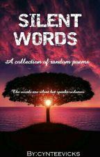 SILENT WORDS by cynteevicks