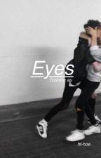 Eyes - (Tronnor AU) by hf-hoe