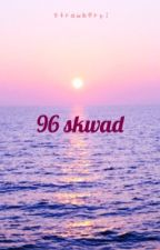 96 SKWAD by strawberyi