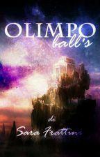 Olimpo Ball's - One Shot by sarastar79