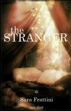 The Stranger - One Shot by sarastar79