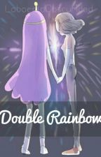 Double Rainbow  by BornToDie_LDR