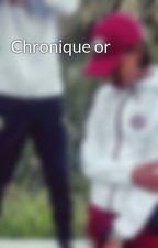 Chronique or by llyyllaaaaaaaa
