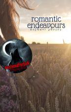 Romantic Endeavours by bethbumbles