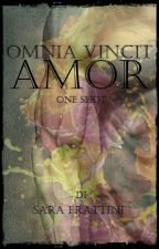 Omnia Vincit Amor - One Shot by sarastar79