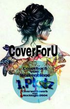 CoverForU (CLOSE) by Wolkenbiene